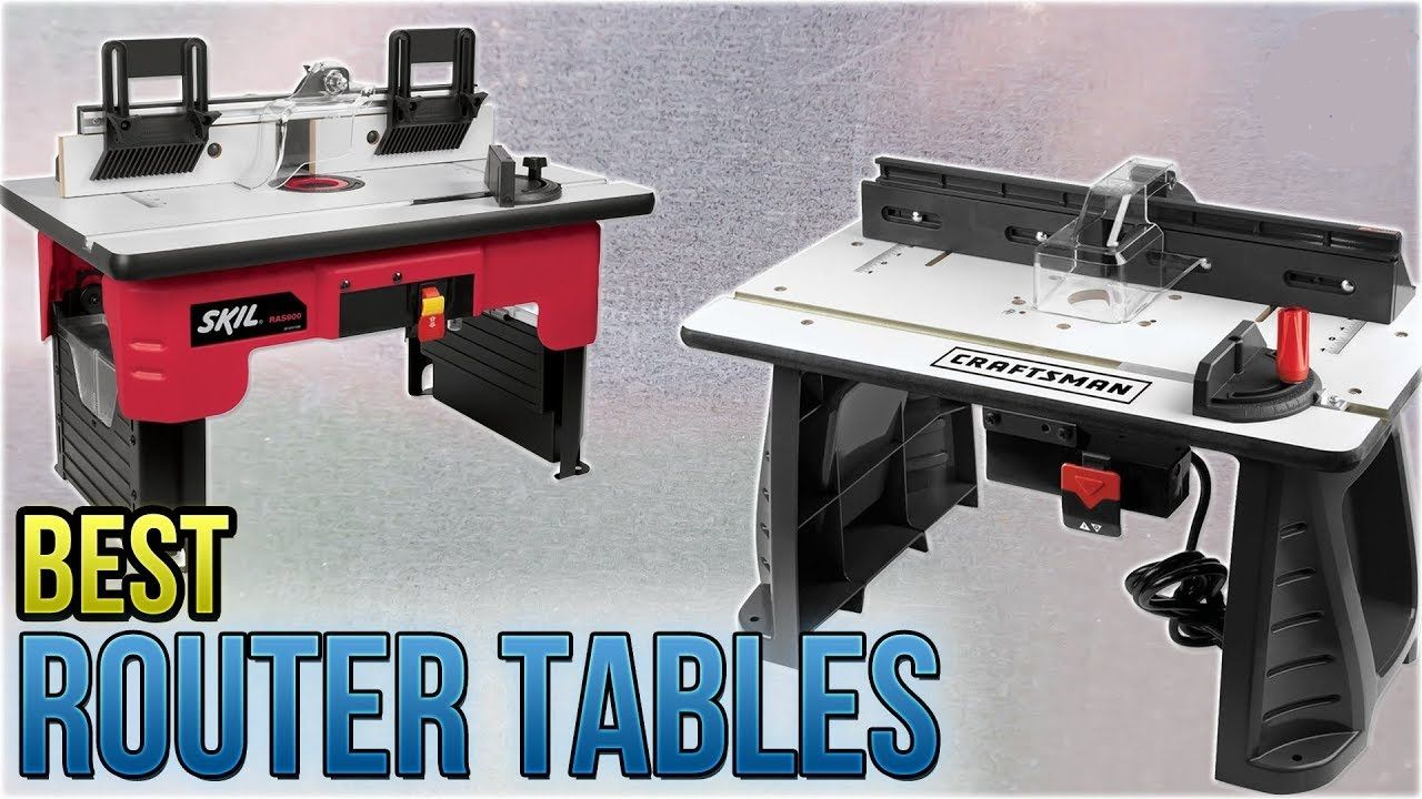 Top 10 best router tables